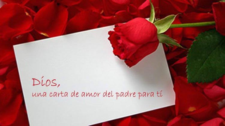 Dios, una carta de amor del Padre para tí