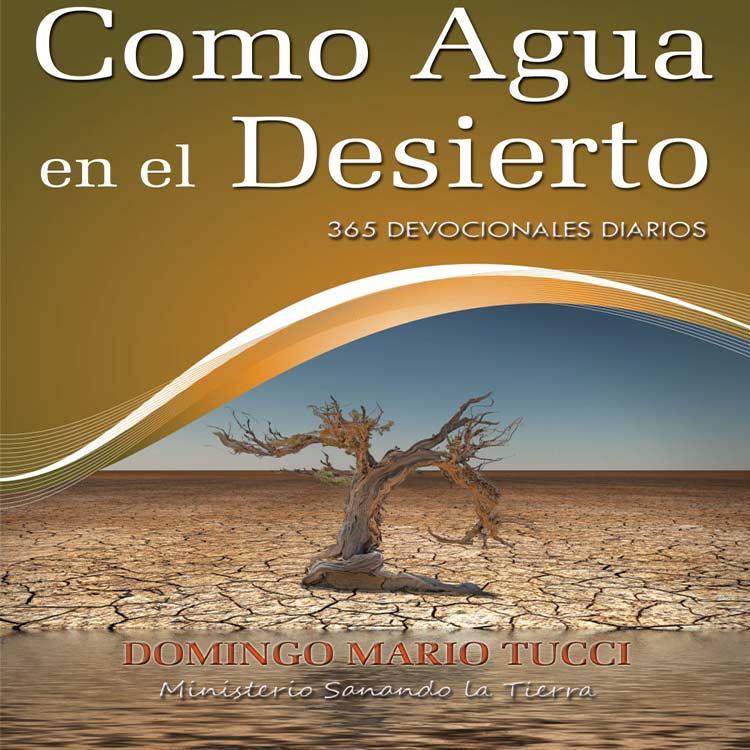 """""""Como Agua en el Desierto"""" está disponible en amazon.com"""